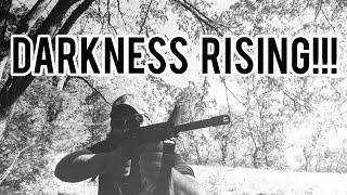 DARKNESS RISING!!!