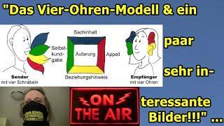 """""""Das Vier-Ohren-Modell, Kinder in Isolationshaft & und ein paar sehr interessante Bilder!!!"""" ..."""
