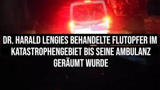 Heftiger Augenzeugenbericht !  Chirurg Dr Harald Lengies behandelt Flutopfer im Katastrophengebiet b