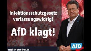 Infektionsschutzgesetz verfassungswidrig - AfD klagt!