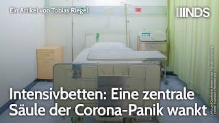 Intensivbetten: Eine zentrale Säule der Corona-Panik wankt | Tobias Riegel | NachDenkSeiten-Podcast