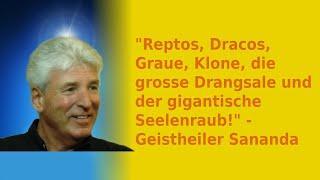 """""""Reptos, Dracos, Graue, Klone, die grosse Drangsale und der gigantische Seelenraub!"""""""