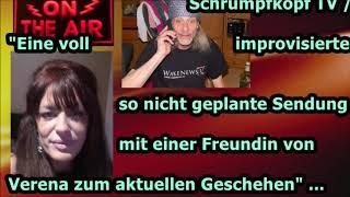 """Trailer:  """"Verenas Freundin, Verena & ich in einer improvisierten Sendung zum Tagesgeschehen"""" ..."""