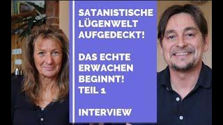 Satanische Lügenwelt aufgedeckt! Das echte Erwachen beginnt Teil 1