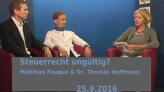 Steuerrecht ungültig? Ja zur Freiheit! Matthias Pauqué & Dr. Thomas Hoffmann| Bewusst.TV - 2016