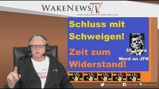 Schluss mit Schweigen - Zeit zum Widerstand! - Wake News Radio/TV 20181122
