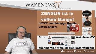 ZENSUR ist in vollem Gange! - Jetzt unabhängige Kanäle unterstützen! - Wake News Radio/TV 20190606