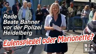 Eulenspiegel oder Marionette? Komplette Rede Beate Bahner vor der Polizei Heidelberg