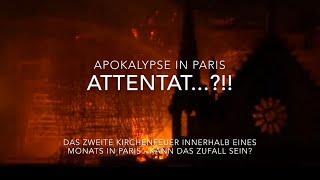 Notre Dame - Attentat?!! Das zweite Kirchenfeuer in Paris in einem Monat!