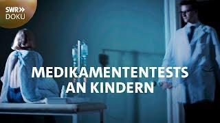Versuchskaninchen Heimkind - Medikamententests an Kindern in der BRD | SWR Doku