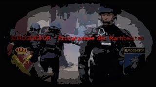 EUROGENDFOR -  Privatarmee der Machteliten