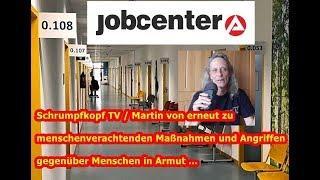 Trailer:  Martin erneut zu menschenverachtenden Maßnahmen und Angriffen von Jobcentern