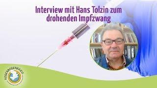 01.11.2019 Hans Tolzin zum drohenden Impfzwang