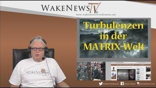 Turbulenzen in der MATRIX-Welt  20181030