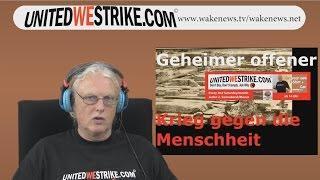Geheimer offener Krieg gegen die Menschheit – UNITEDWESTRIKE Radio-Marathon 10.10.2015