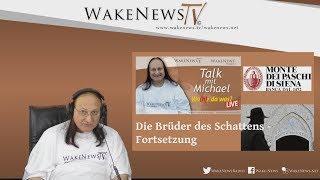 Die Brüder des Schattens - Fortsetzung - Wa(h)r da was? mit Michael Wake News Radio/TV 20180605
