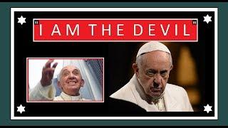 "Pope Francis and the ""I am the Devil"" Observation"