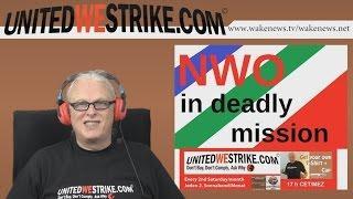 NWO In Deadly Mission - guest Michael - UWS Radio-Marathon 20160514