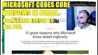 MICROSOFT CODES CORE WINDOWS IN ISRAEL