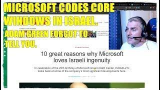 MICROSOFT CODES CORE WINDOWS IN ISRAEL