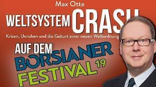 Die Welt vor dem Systemcrash: Max Otte auf dem Börsianer-Festival 2019 in Wien