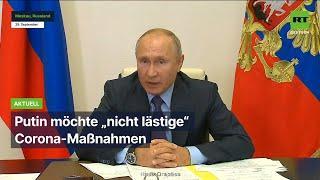 """Putin möchte """"nicht lästige"""" Corona-Maßnahmen"""