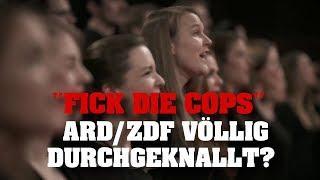 """""""FICK DIE COPS"""" - ARD/ZDF völlig durchgeknallt?"""
