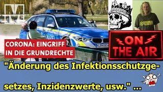 """""""ÄNDERUNG DES INFEKTIONSSCHUTZGESETZES, INZIDENZWERTE, USW."""" ..."""