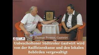 Südtiroler Gastwirt wird von der Raiffeisenkasse und den lokalen Behörden vergewaltigt
