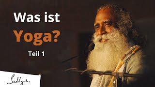 Teil 1 - Was ist Yoga ?