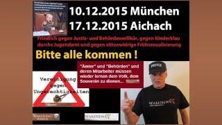 10. 12. München – 17.12.2015 Aichach – 3-Länder-Demo Gegen Kinderklau