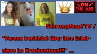 """Trailer: Schrumpfkopf TV / """"Verena berichtet über die Erlebnisse im Krankenhaus!"""" …"""