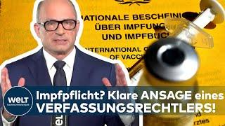 CORONA-IMPFPFLICHT in DEUTSCHLAND: Die klare Ansage eines Verfassungsrechtlers!