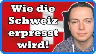 Milliardenzahlungen – Wie die EU die Schweiz erpresst!
