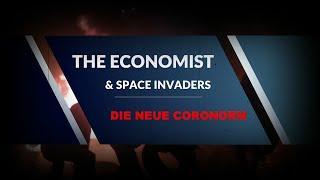 """Brisant! Die neue Coro-Norm. """"THE ECONOMIST"""" orakelt wieder..."""