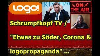 "Trailer: Schrumpfkopf TV / ""Etwas zu Söder, Corona & logopropaganda (KIKA)"" ..."