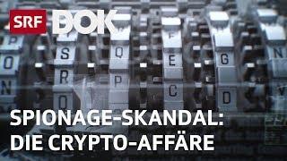 Cryptoleaks – Wie CIA und BND mit Schweizer Hilfe weltweit spionierten | Doku | SRF DOK