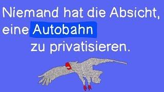 Die Autobahn und Bundesfernstraßen GmbH - Die Infrastrukturgesellschaft (InfrGG) - Bananenrepublik