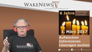 Wake News Radio 6 Jahre Aufwecken, Informieren, Lösungen suchen 20170301