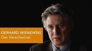 GERHARD WISNEWSKI - Der Mann mit den Verschwörungen