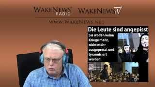 Die Leute sind angepisst - Wake News Radio/TV 20141106