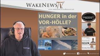 HUNGER in der VOR-HÖLLE - Wake News Radio/TV 20200130