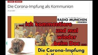 """""""Die Coronaimpfung als Religion , ich kommentiere und war mal wieder beim Arzt!!!"""" ..."""