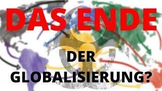 Das Ende der Globalisierung?