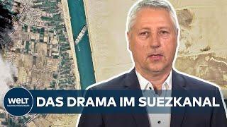 """HAVARIE IM SUEZKANAL: """"Das wird einige Zeit dauern!"""" -  Hartmut Kleinfeldt I WELT Dokument"""