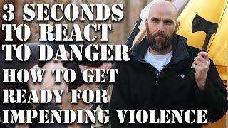 YOU HAVE 3 SECONDS - HOW TO PREPARE FOR VIOLENCE IN SHTF