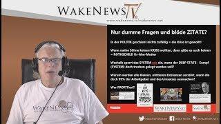 Nur dumme Fragen und blöde ZITATE? - Wake News Radio/TV 20200402
