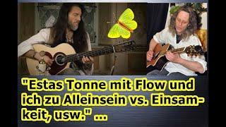 """""""Estas Tonne mit Flow und ich zu Alleinsein vs. Einsamkeit, usw."""" ..."""