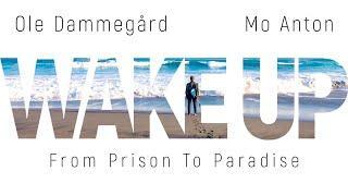 Wake Up - Ole Dammegard & Mo Anton