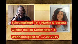 Trailer: Martin & Verena wieder mal zu Kuriositäten und Wahnsinnigkeiten_17.09.2019